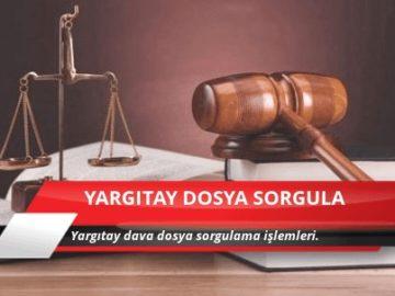 yargıtay dosya sorgulama nasıl yapılır