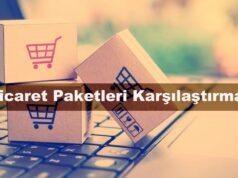E-ticaret Paketleri Karşılaştırma