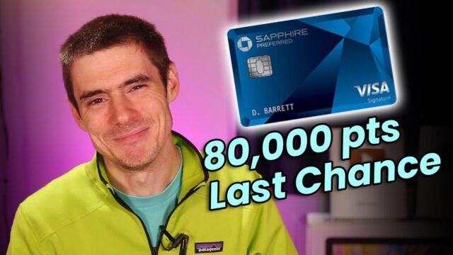LAST CHANCE for Chase Sapphire Preferred 80,000 Points Bonus